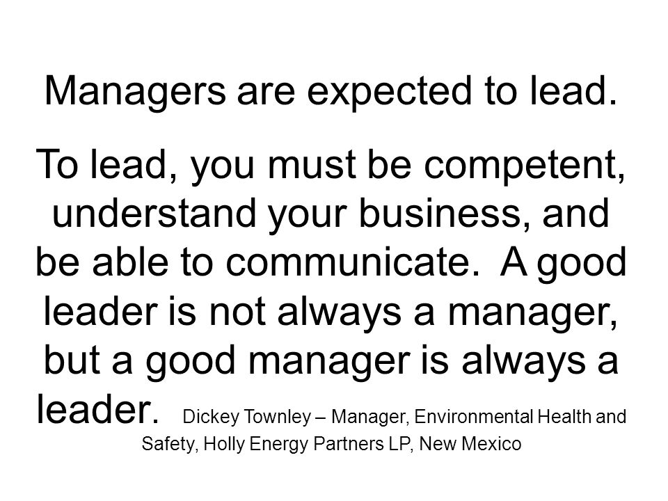 Managers are expected to lead.