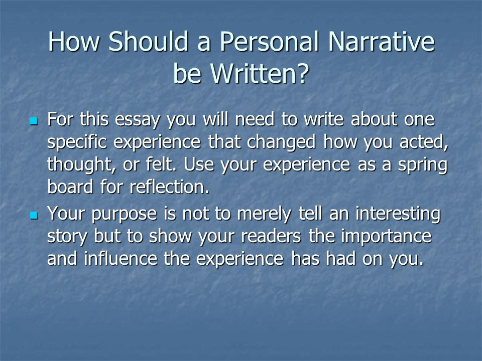 writing a personal narrative ppt video online  how should a personal narrative be written