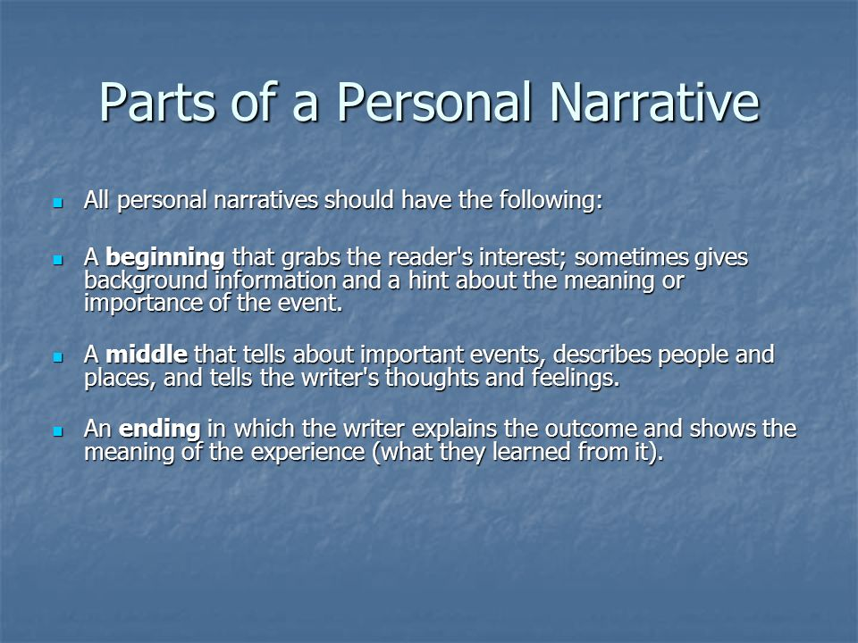 parts of a narrative essay Here you can find a good narrative essay sample and use it for this is always the hard part to write narrative essay with dialogue and narrative writing.