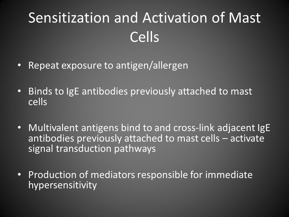 Sensitization and Activation of Mast Cells