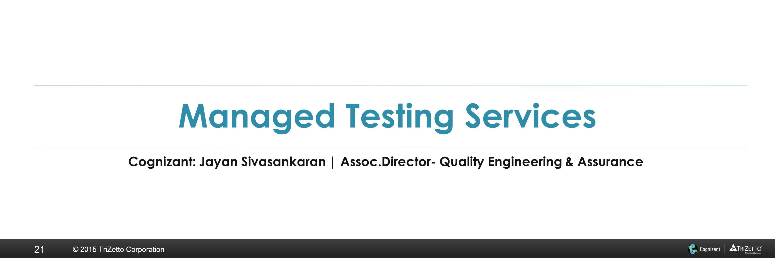 Enterprise wide testing solutions ppt download 21 managed testing services 1betcityfo Gallery