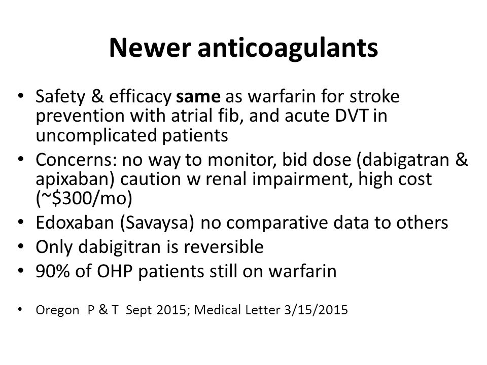 edoxaban for stroke prevention Both once-daily regimens of edoxaban were noninferior to warfarin with respect to the prevention of stroke or systemic embolism and were.