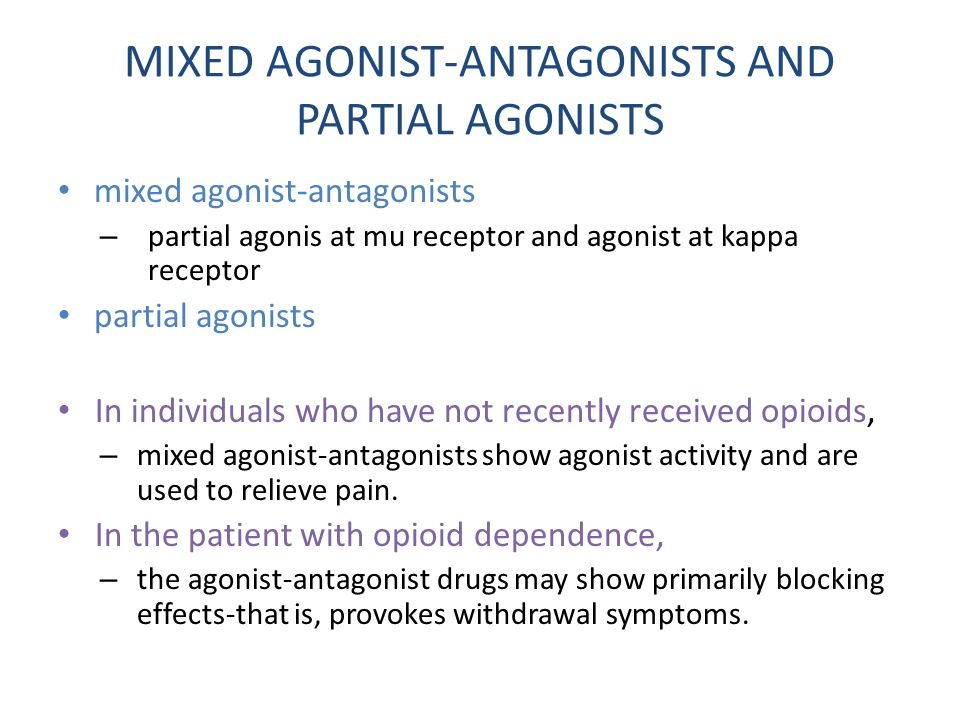 kappa agonists in management of pain and opioid addiction Today, mu-opioid receptor agonists (mor) are a common pharmacological options for treating chronic pain unfortunately, these drugs also present side effects and risks, including nausea, vomiting, constipation, respiratory depression, and addiction.