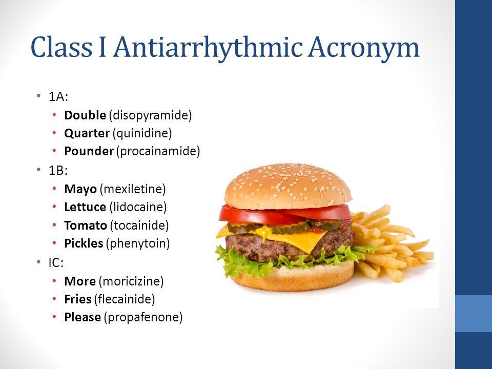 Class I Antiarrhythmic Acronym