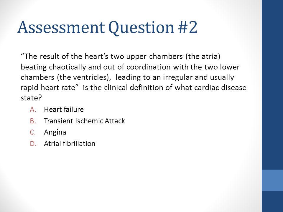 Assessment Question #2