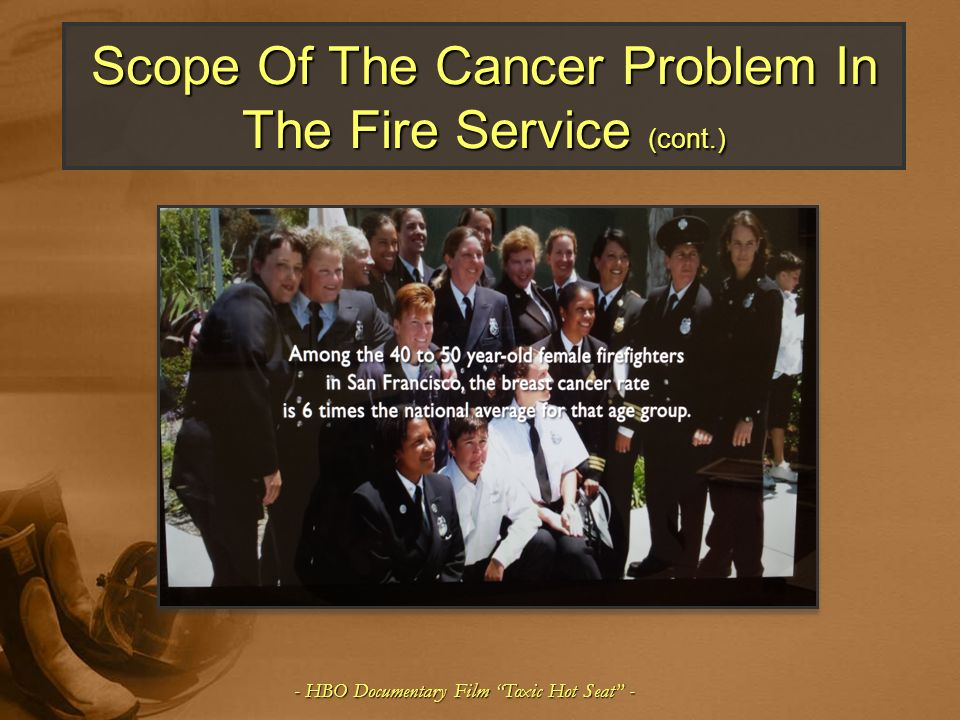 Scope Of The Cancer Problem In The Fire Service (cont.)