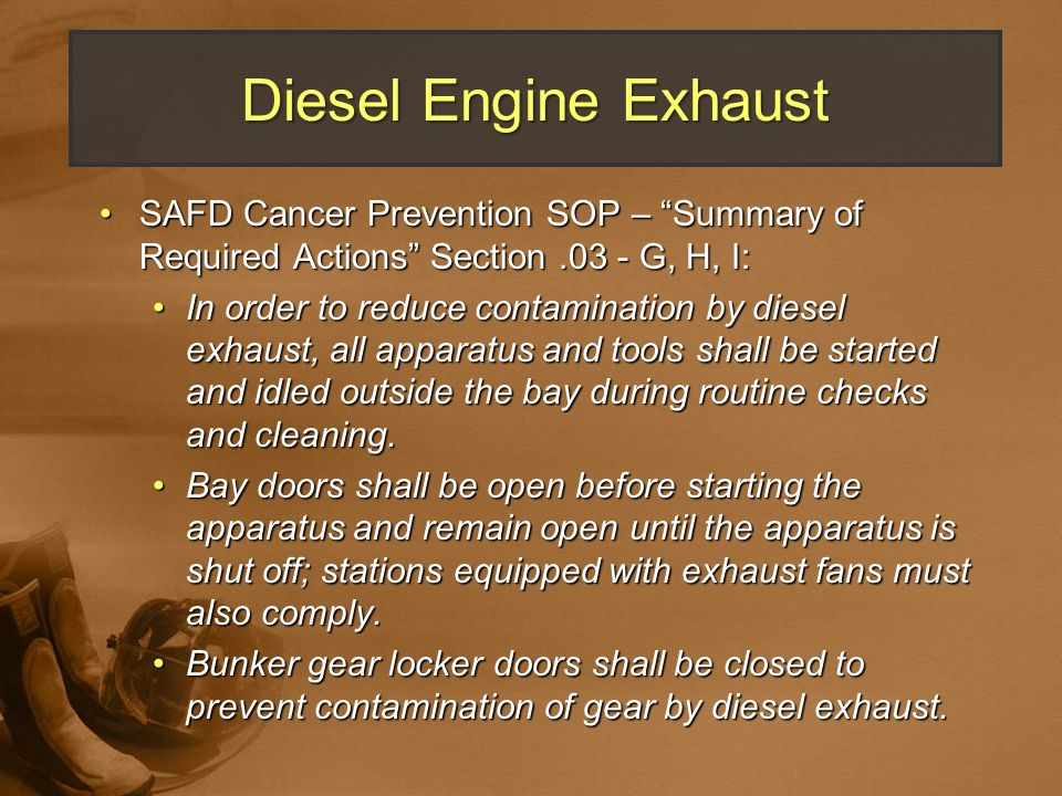 Diesel Engine Exhaust SAFD Cancer Prevention SOP – Summary of Required Actions Section G, H, I: