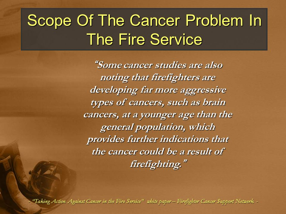 Scope Of The Cancer Problem In The Fire Service