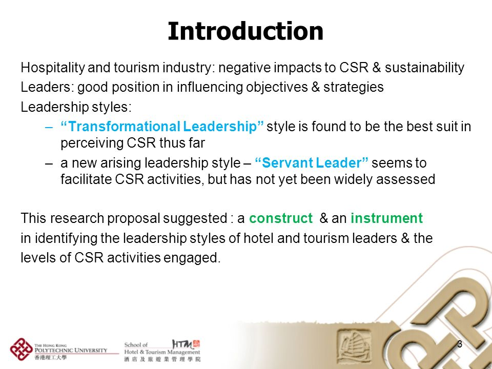 leadership styles in the hospitality industry Effective leadership is critical in today¶s competitive business environment and hospitality industry is not an exception instead the need for effective leadership is even more important, particularly in the context of internationally renowned luxury hotels such as marriott with highest service standards and customer care.