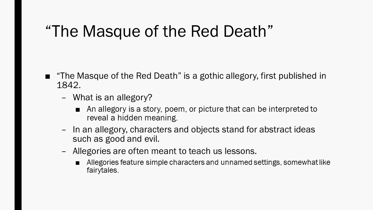 a literary analysis of the masque of the red death a story by edgar allan poe We present the short story the masque of the red death, by edgar allen poe  the story was originally adapted and recorded by the us.
