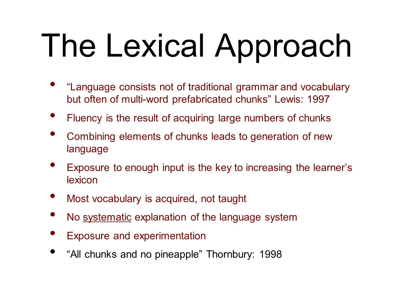 """the influences of lexical approach on Influences what do we mean by """"a sense for the language"""" here are some  examples: ▫ being able to recognise carriers of meaning, in other words, lexical."""