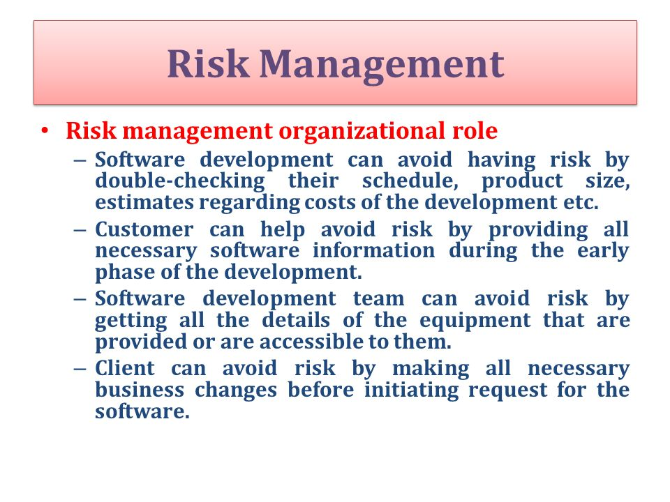 Risk Management Risk management organizational role