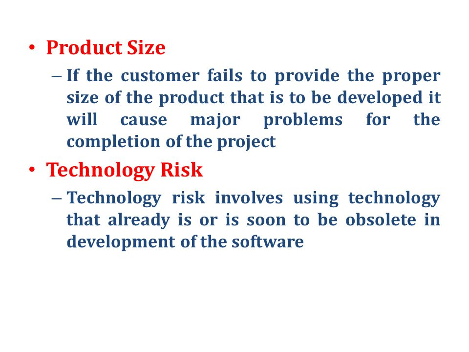 Product Size Technology Risk