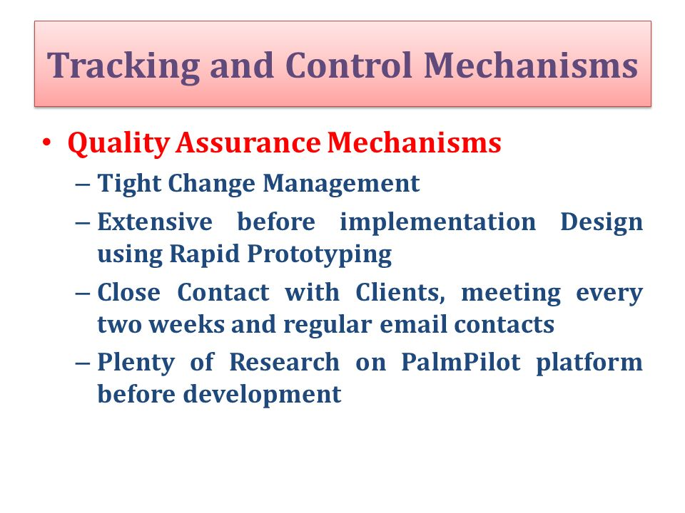 Tracking and Control Mechanisms