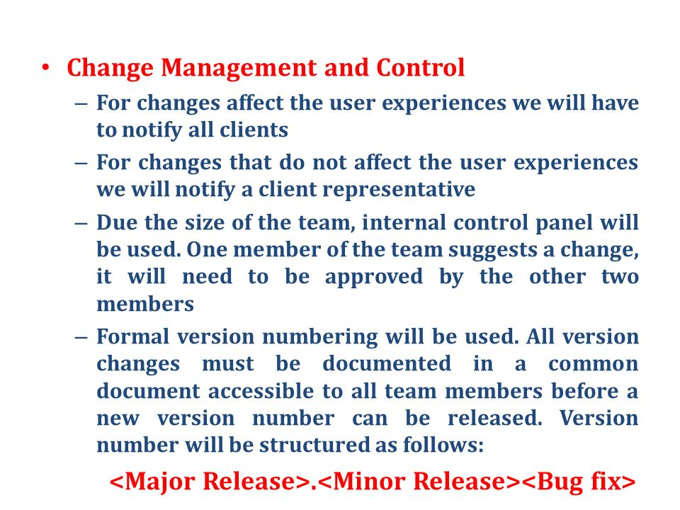 Change Management and Control
