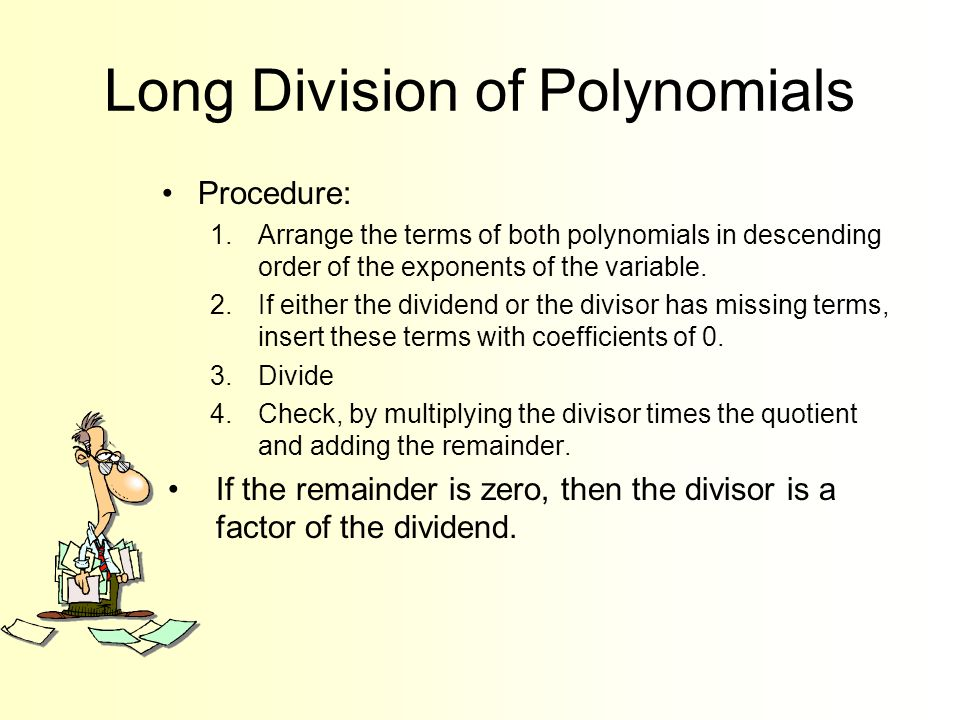 Real zeros of polynomial functions ppt video online download long division of polynomials ccuart Images