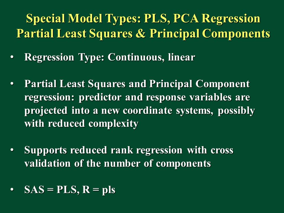 Special Model Types: PLS, PCA Regression
