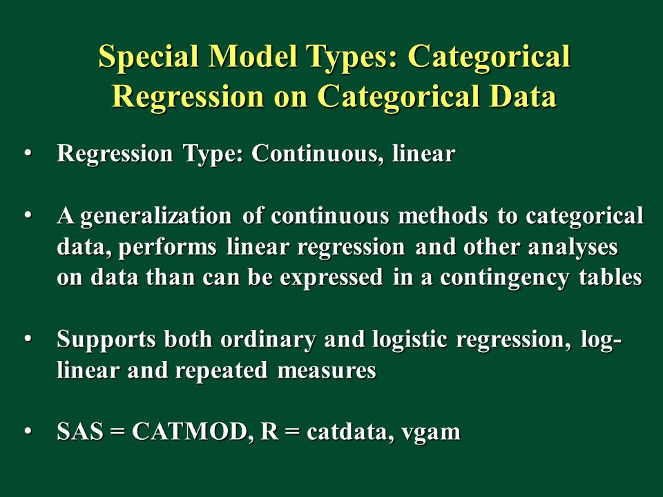 Special Model Types: Categorical Regression on Categorical Data
