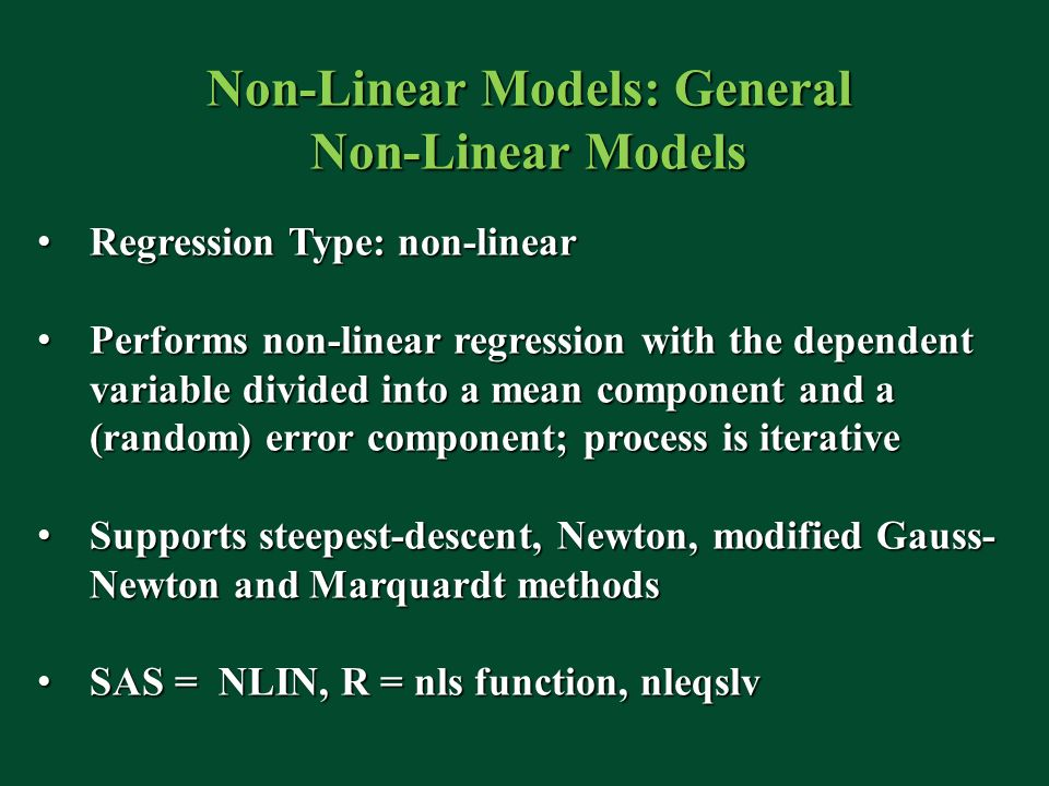 Non-Linear Models: General Non-Linear Models