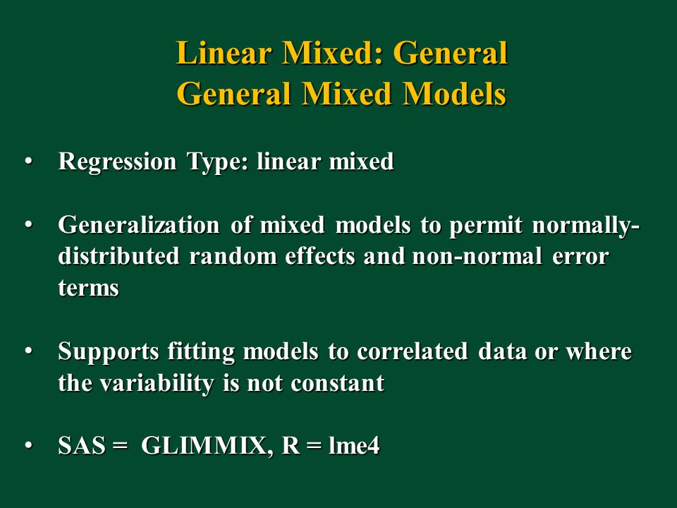 Linear Mixed: General General Mixed Models