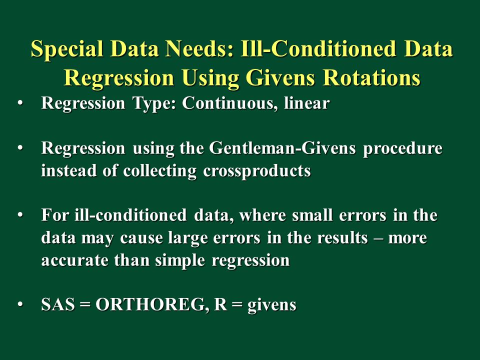 Special Data Needs: Ill-Conditioned Data Regression Using Givens Rotations