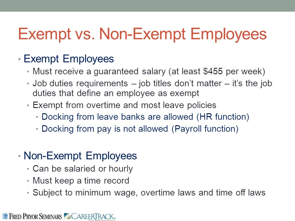 exempt vs non exempt employees a look It's time to prepare for the likely consequences of widespread employee reclassifications when get ready to reclassify is classified as exempt or nonexempt.