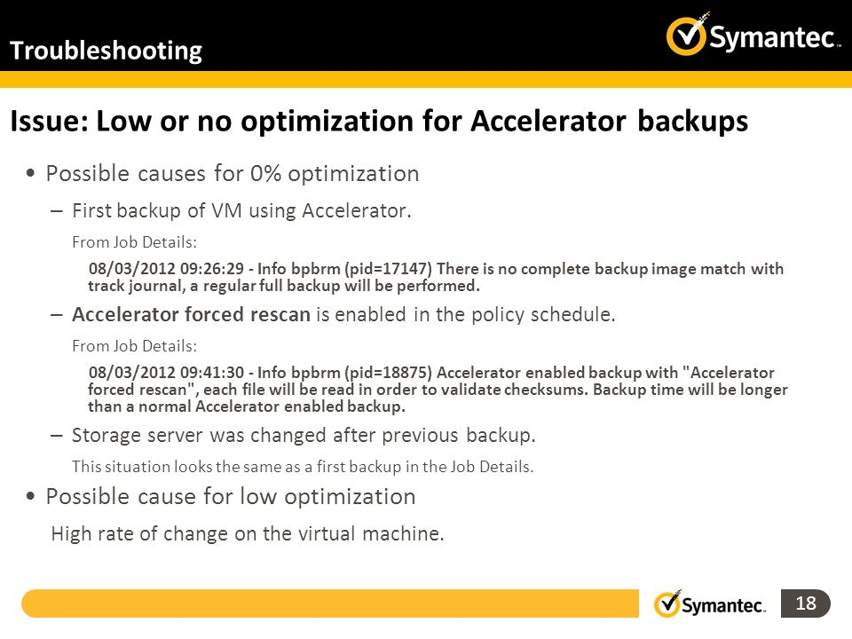 Issue: Low or no optimization for Accelerator backups