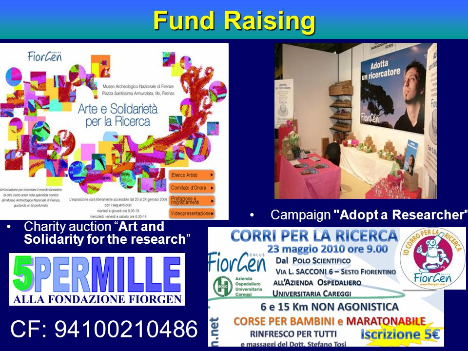 Fund Raising CF: 94100210486 Campaign Adopt a Researcher