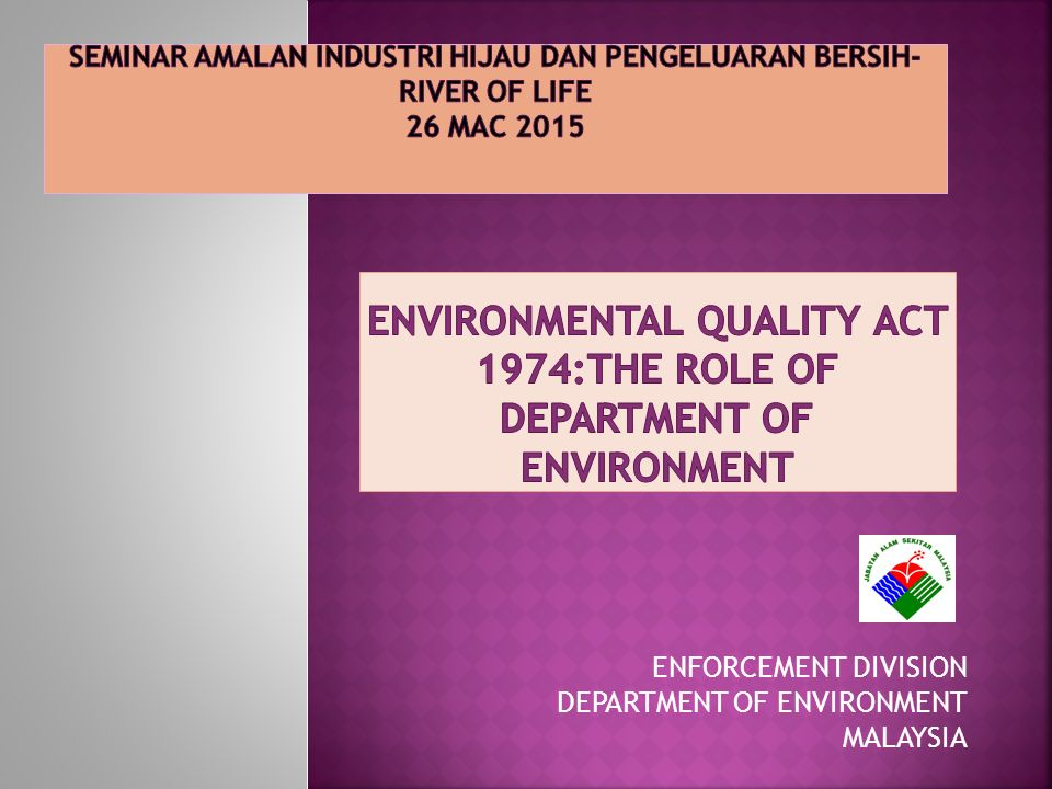 Enforcement Division Department Of Environment Malaysia Ppt Video Online Download