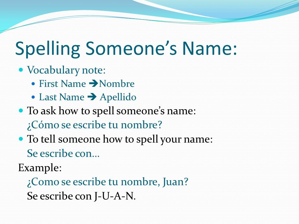 Spelling Someone's Name: