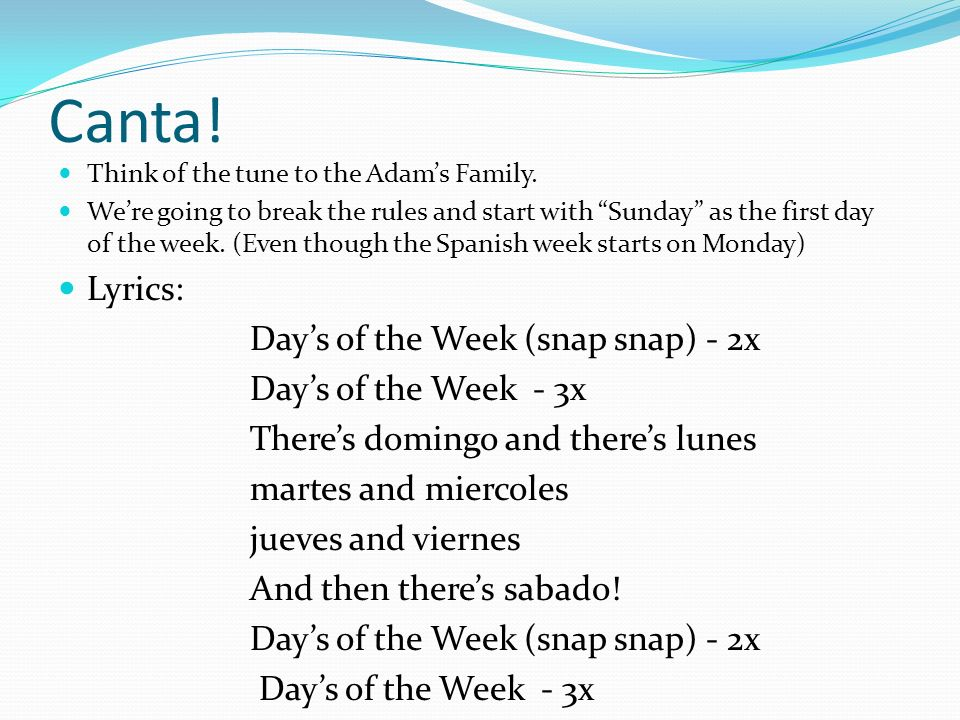 Canta! Lyrics: Day's of the Week (snap snap) - 2x