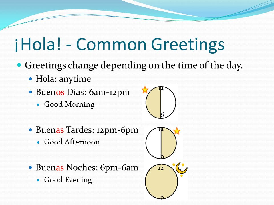 ¡Hola! - Common Greetings