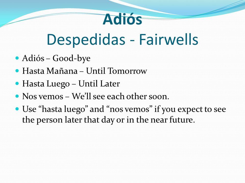 Adiós Despedidas - Fairwells
