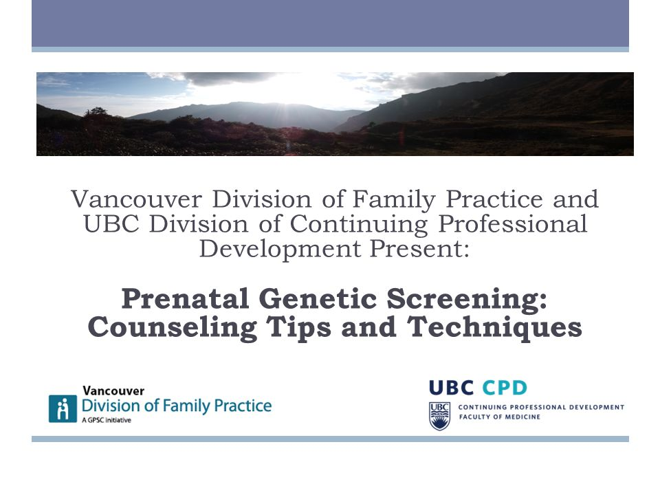 Vancouver Division of Family Practice and Perinatal ...
