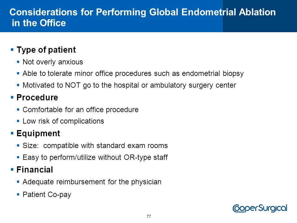 Considerations for Performing Global Endometrial Ablation in the Office