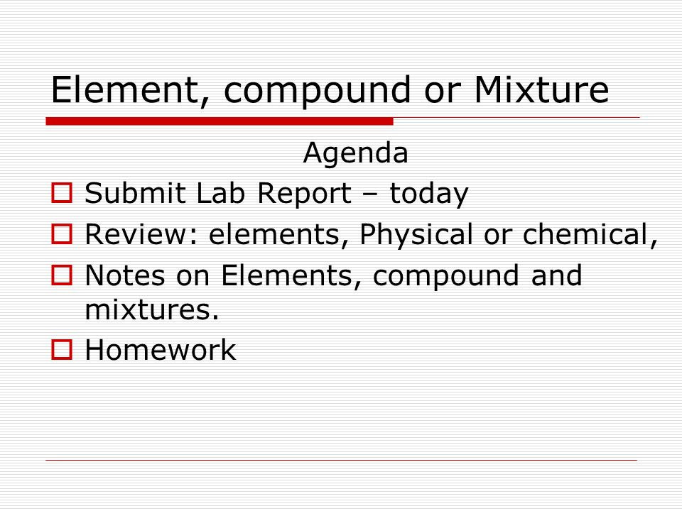 Element, compound or Mixture - ppt video online download