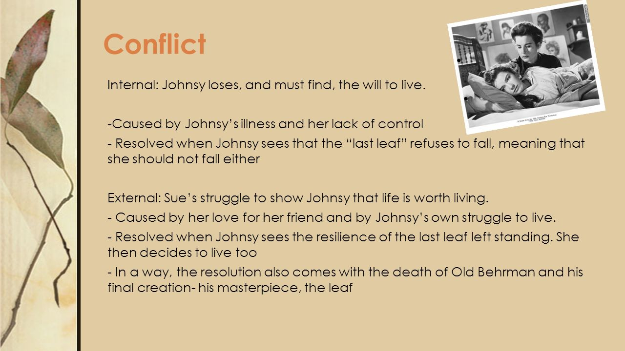 the last leaf written by o henry ppt video online  6 conflict