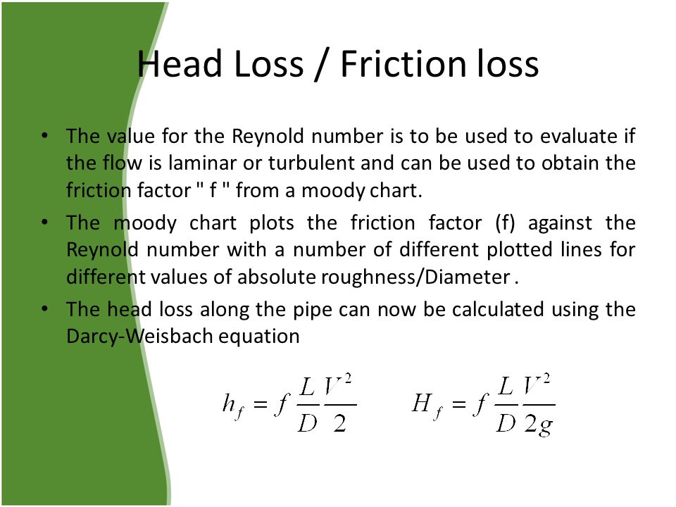 friction loss along pipe essay Free essay: abstract this experiment of the friction loss along a smooth pipe shows that there are existence of laminar and transitional flows as stated in.
