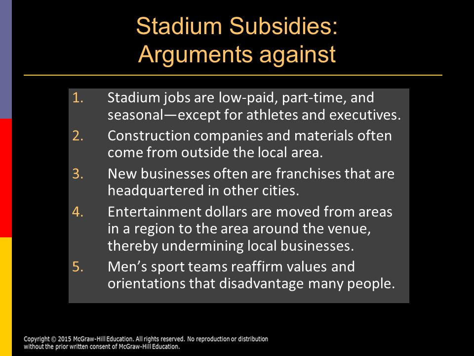 stadium subsidies The us federal government has provided $37b in tax subsidies for private  sports stadiums, according to a brookings institute study.