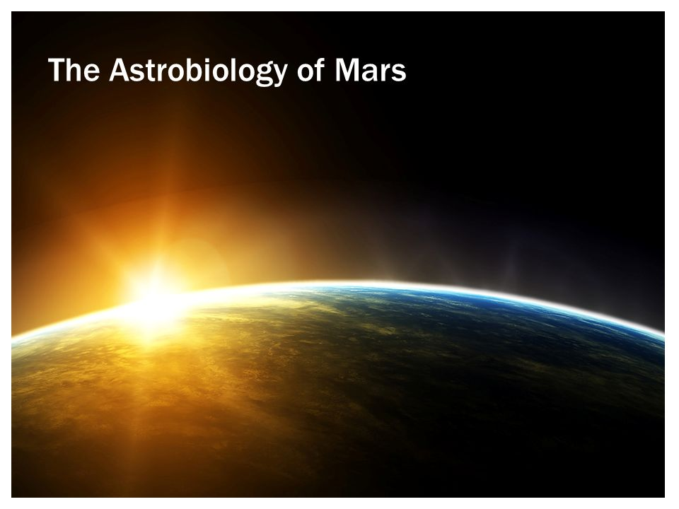 The Astrobiology of Mars