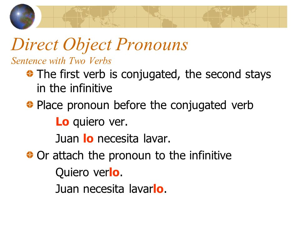 Direct Object Pronouns Sentence with Two Verbs