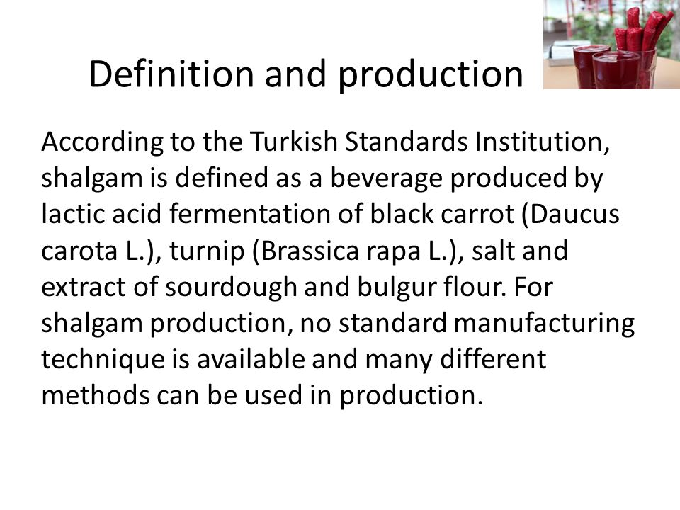 Definition and production