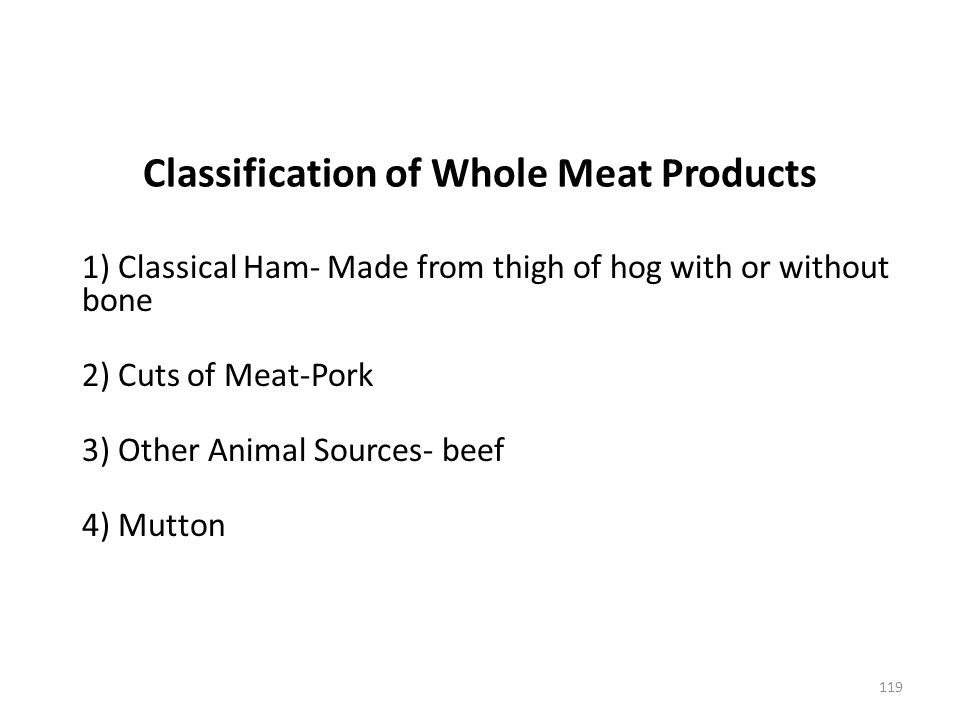 Classification of Whole Meat Products