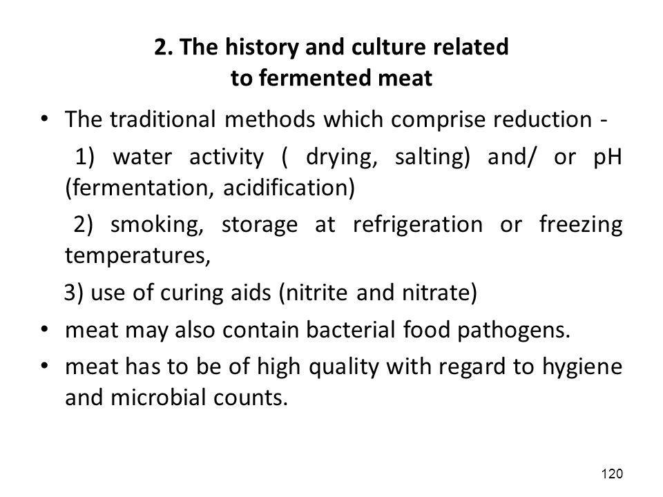 2. The history and culture related to fermented meat