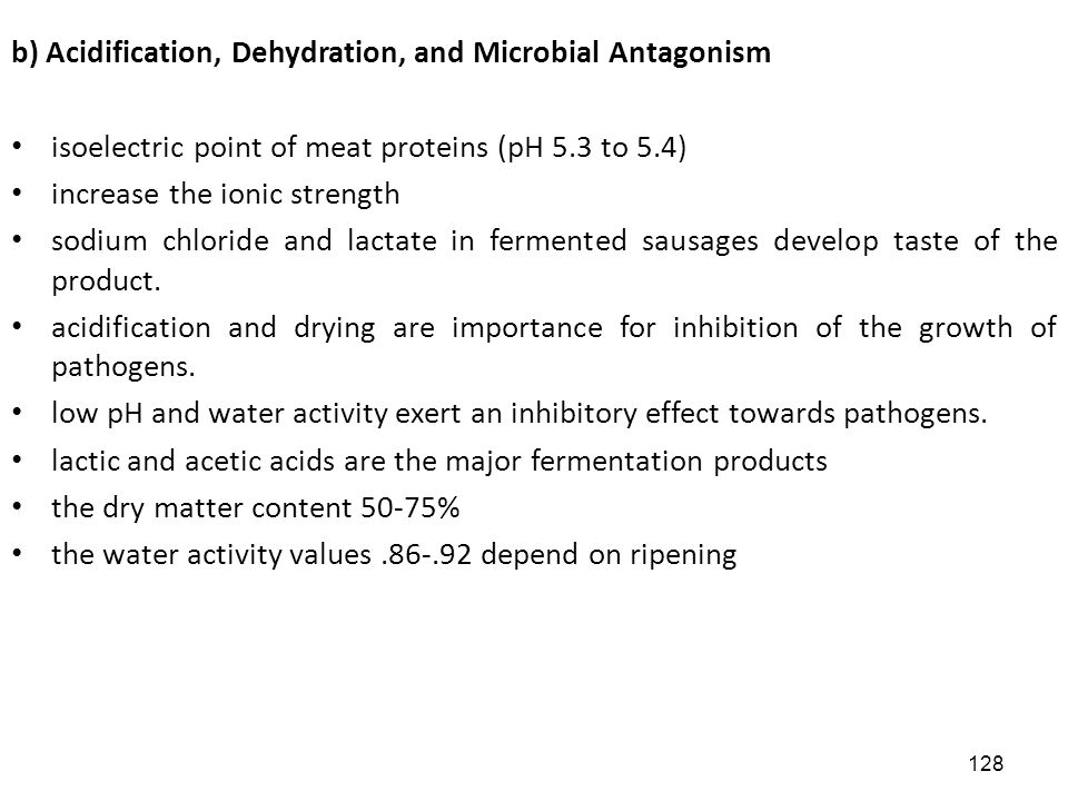b) Acidification, Dehydration, and Microbial Antagonism