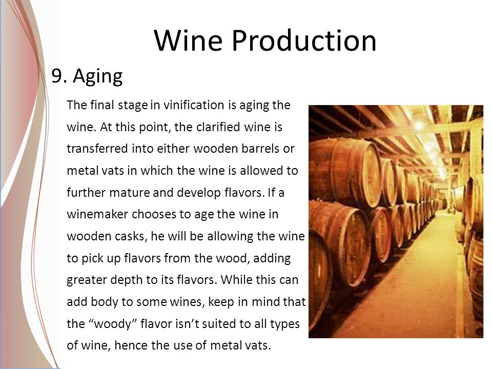 Wine Production 9. Aging.