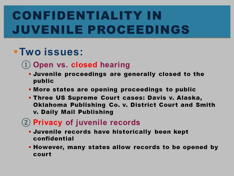 "juvenile court proceedings However, proceedings in juvenile court are not deemed to be ""criminal""3 the goal of the juvenile justice system is twofold on one hand, the system is in place."