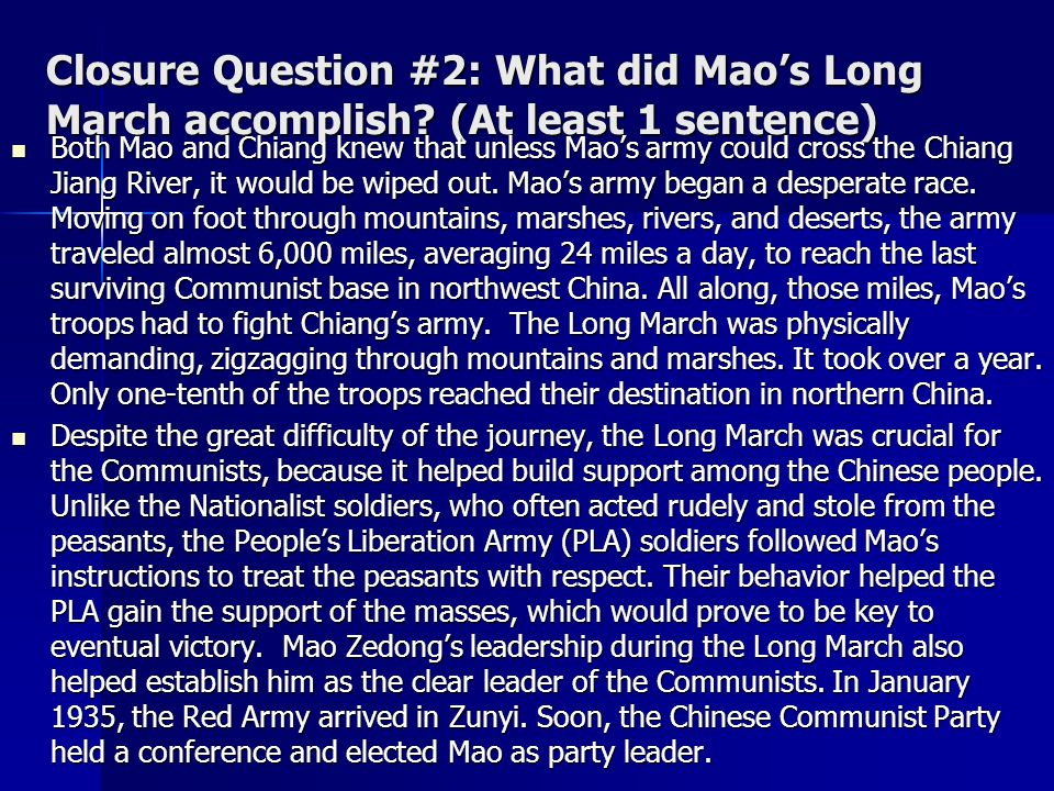 Closure Question #2: What did Mao's Long March accomplish