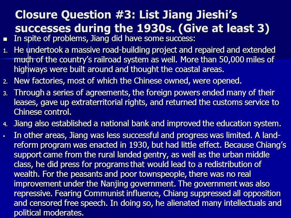 Closure Question #3: List Jiang Jieshi's successes during the 1930s