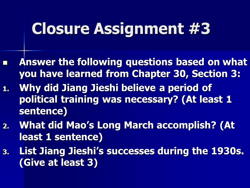 Closure Assignment #3 Answer the following questions based on what you have learned from Chapter 30, Section 3: